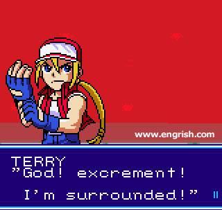 """""""Deus! Excremento! Estou cercado"""" - Terry desista das suas atividades violentas, nunca se sabe quando podem te cercar de cocô."""